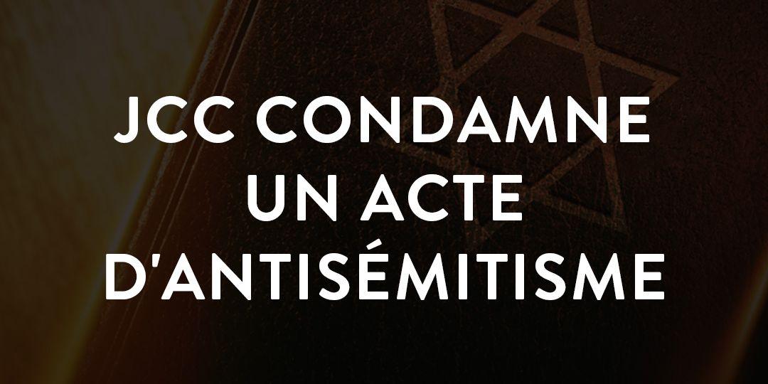 JCC condamne un acte d'antisémitisme